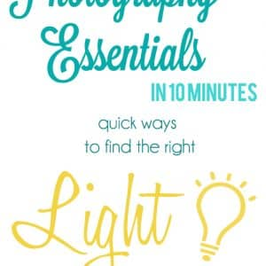 Photography Essentials in 10 Minutes- Lighting