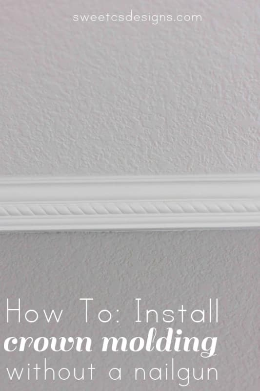 how to install crown molding without a nailgun