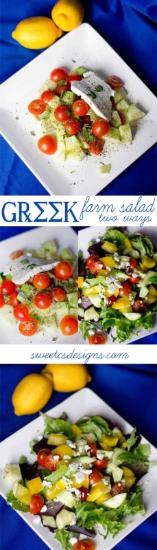 greek farm salad two ways- these are awesome to use up vegetables from your garden and are so light, refreshing and delicious
