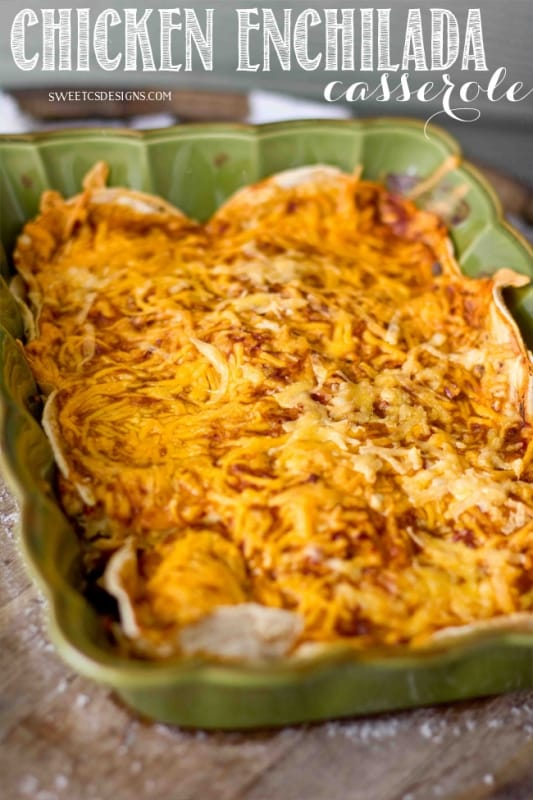 Chicken Enchilada Casserole This Is So Delicious And Easy To Make