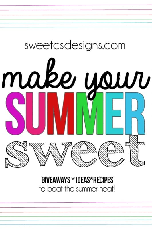 make your summer sweet with the best giveaways recipes and crafts to beat the summer heat!