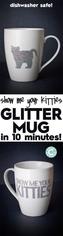 Dishwasher Safe Easy Glitter Show Me Your Kitties Mug