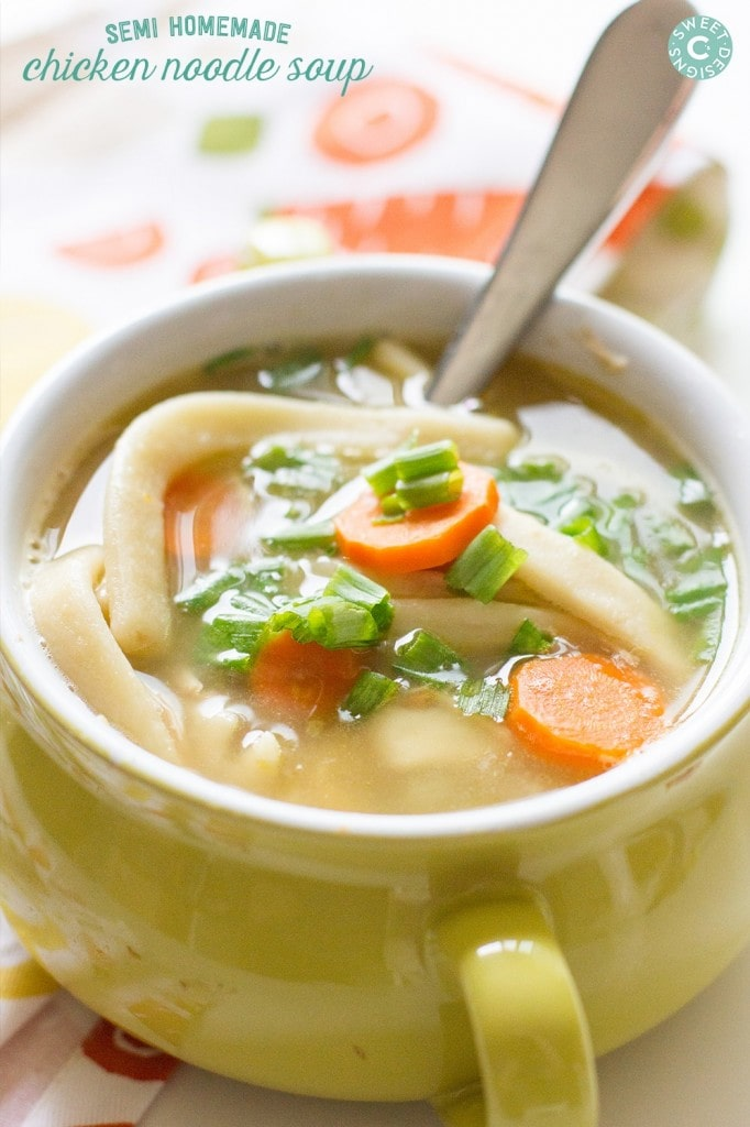 Semi Homemade Chicken Noodle Soup Recipe – Sweet C's Designs