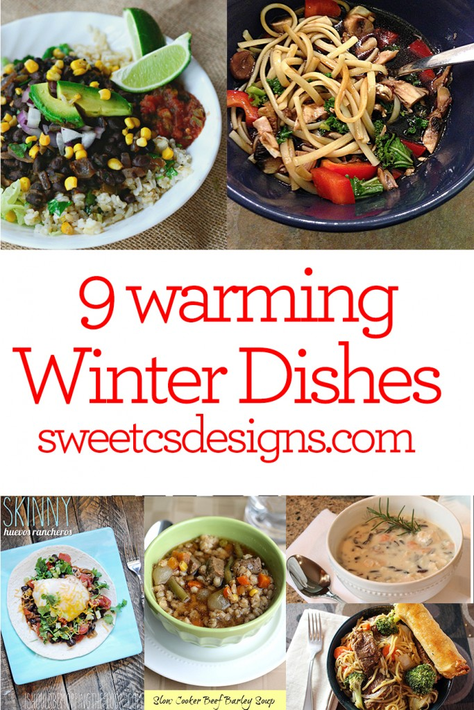 9 warming winter dishes- delicious foods to keep you warm this winter!