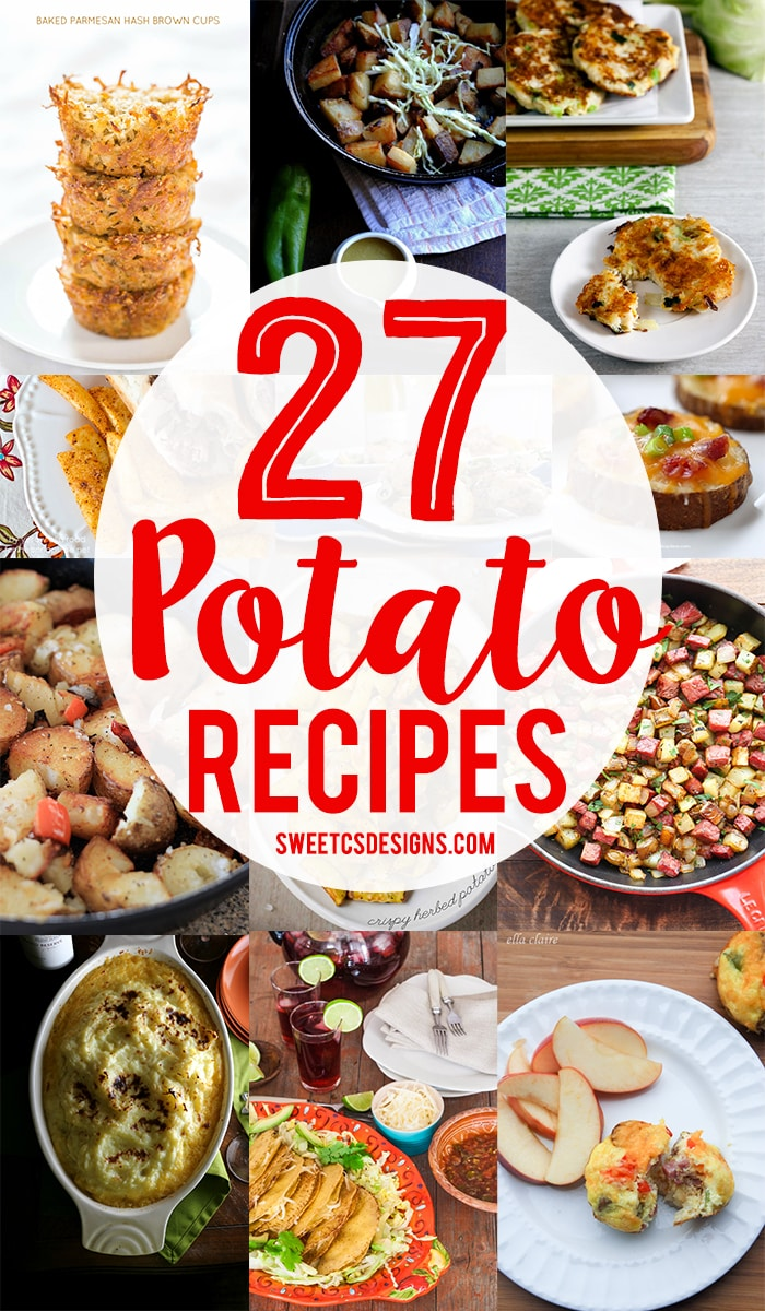 27 Perfect potato recipes- these breakfast, lunch, dinner and sides are perfect ways to serve up potatoes!