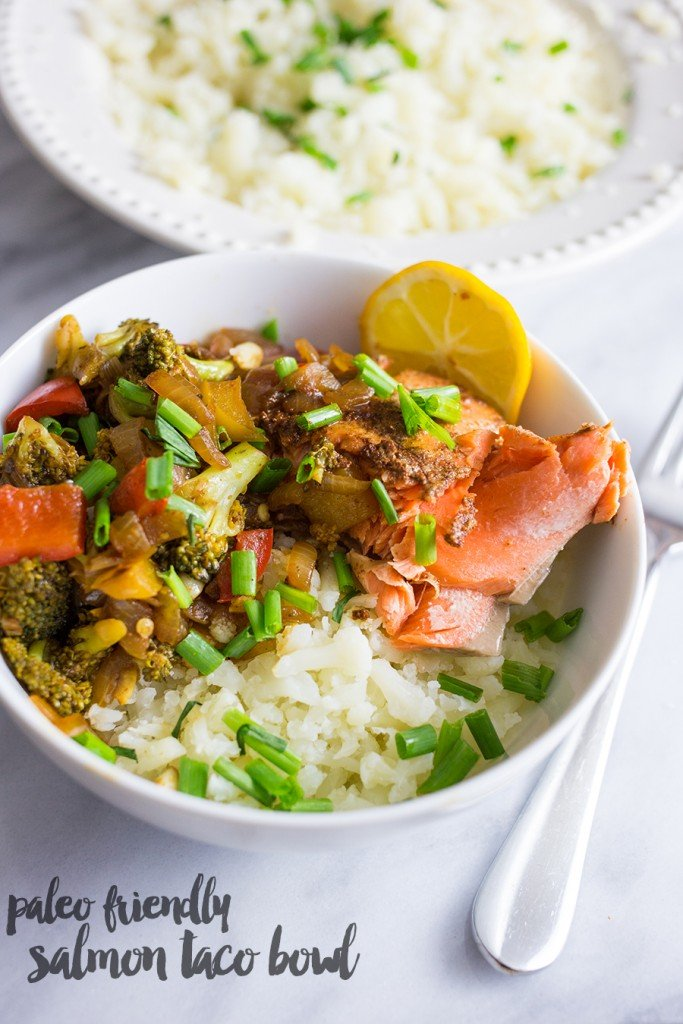 paleo friendly salmon taco bowl- the cauliflower rice makes this a delicious wahoos style fish bowl that wont break your diet!