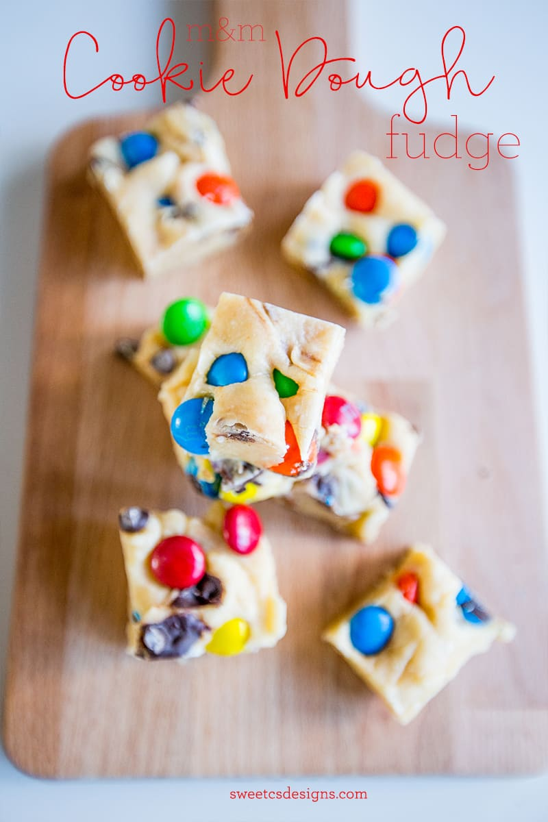 m&m cookie dough fudge- so delicious and easy!