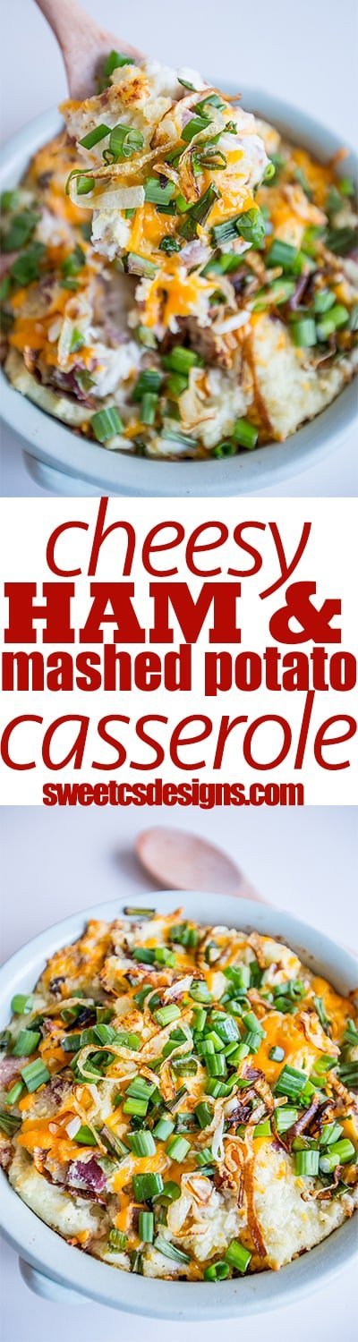 Cheesy ham and mashed potato casserole- this is so delicious and easy!