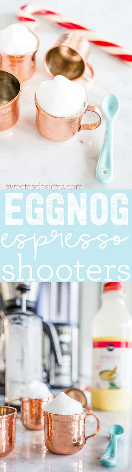 Eggnog shooters with espresso- YUM!