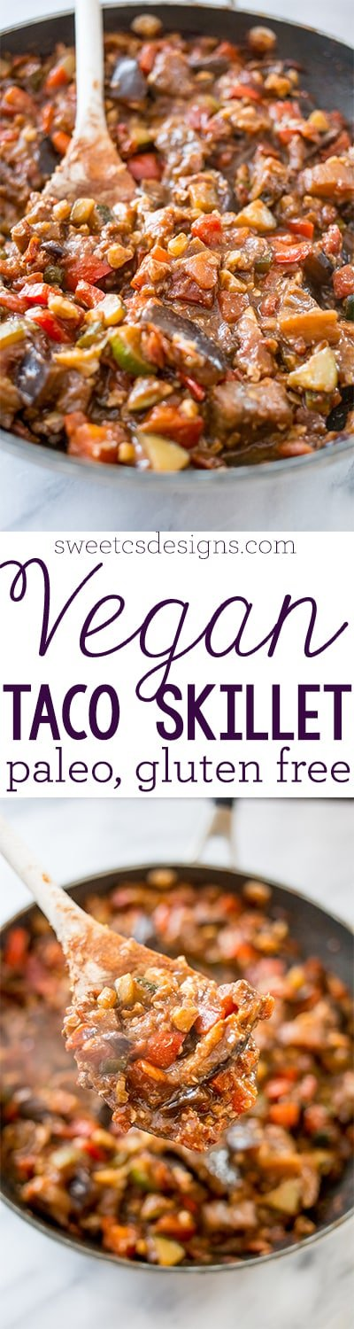 Vegan paleo taco skillet- so delicious and you'd never know there is no meat!