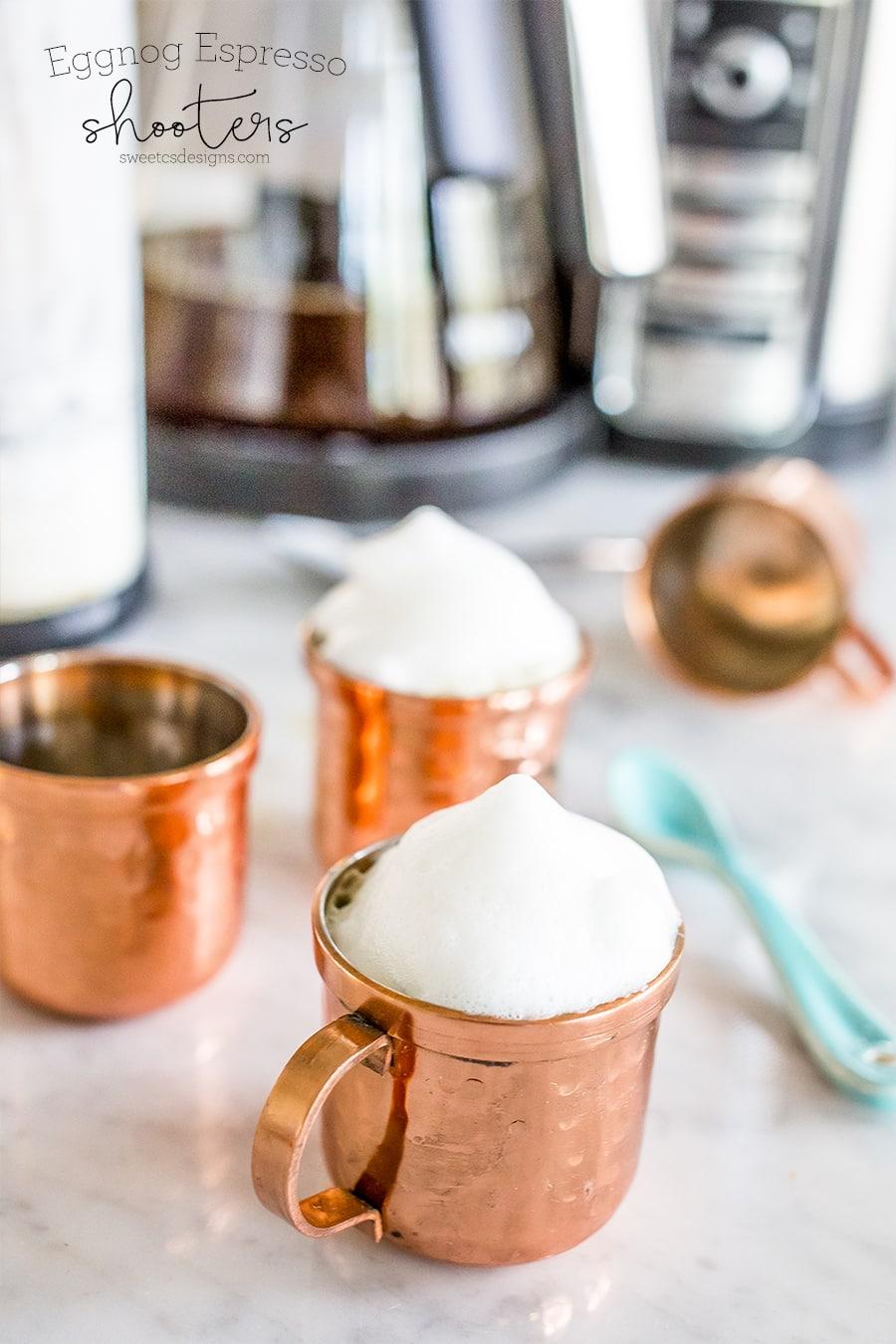 eggnog espresso shooters- yum!