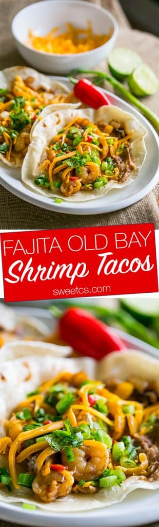 These fajita old bay shrimp tacos are so good- and so easy!