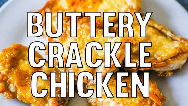 Buttery Crackle Chicken