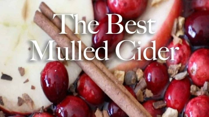 The Best Mulled Cider Ever
