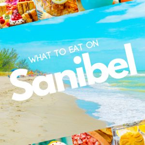 What to Eat on Sanibel Island Florida